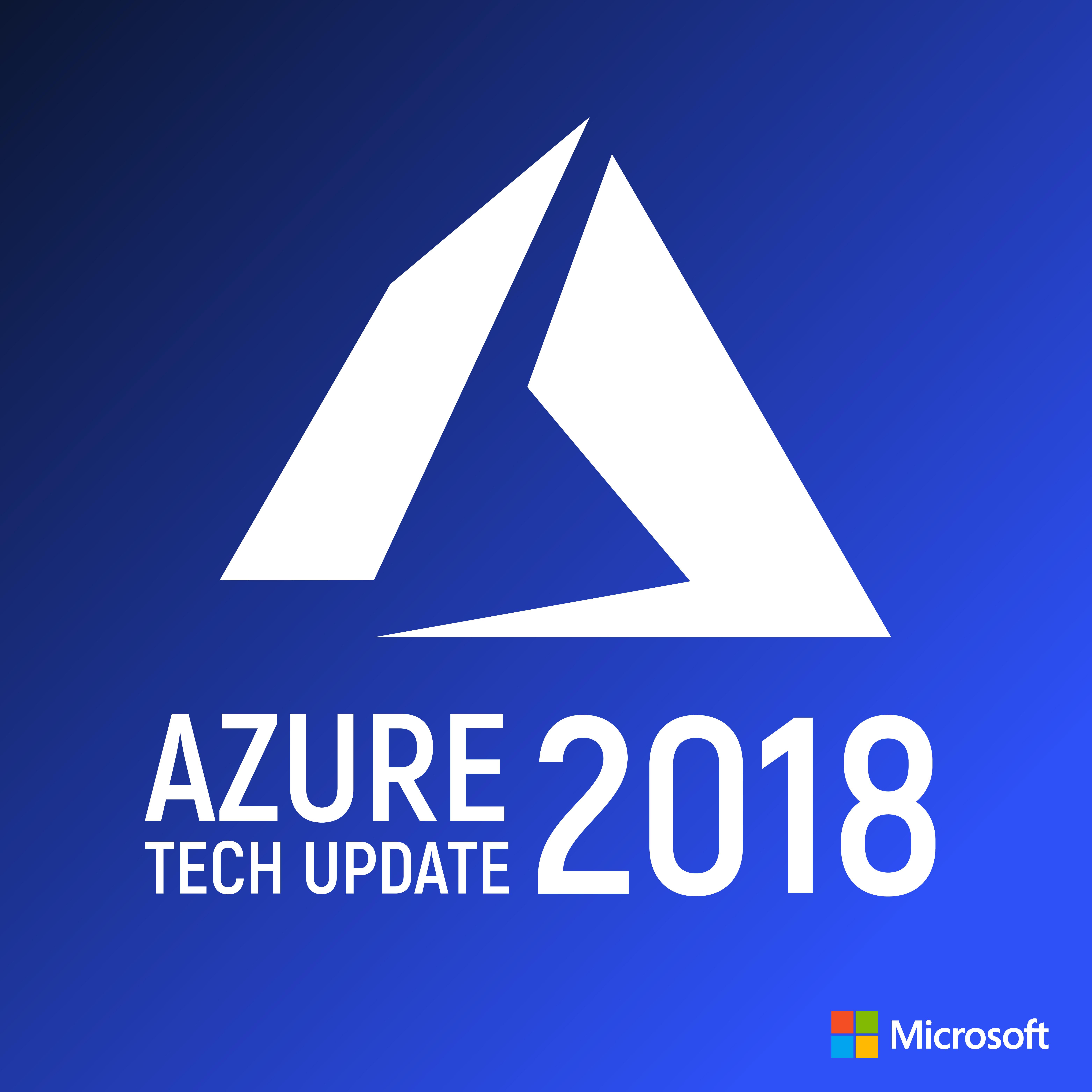 Azure Tech Update 2018