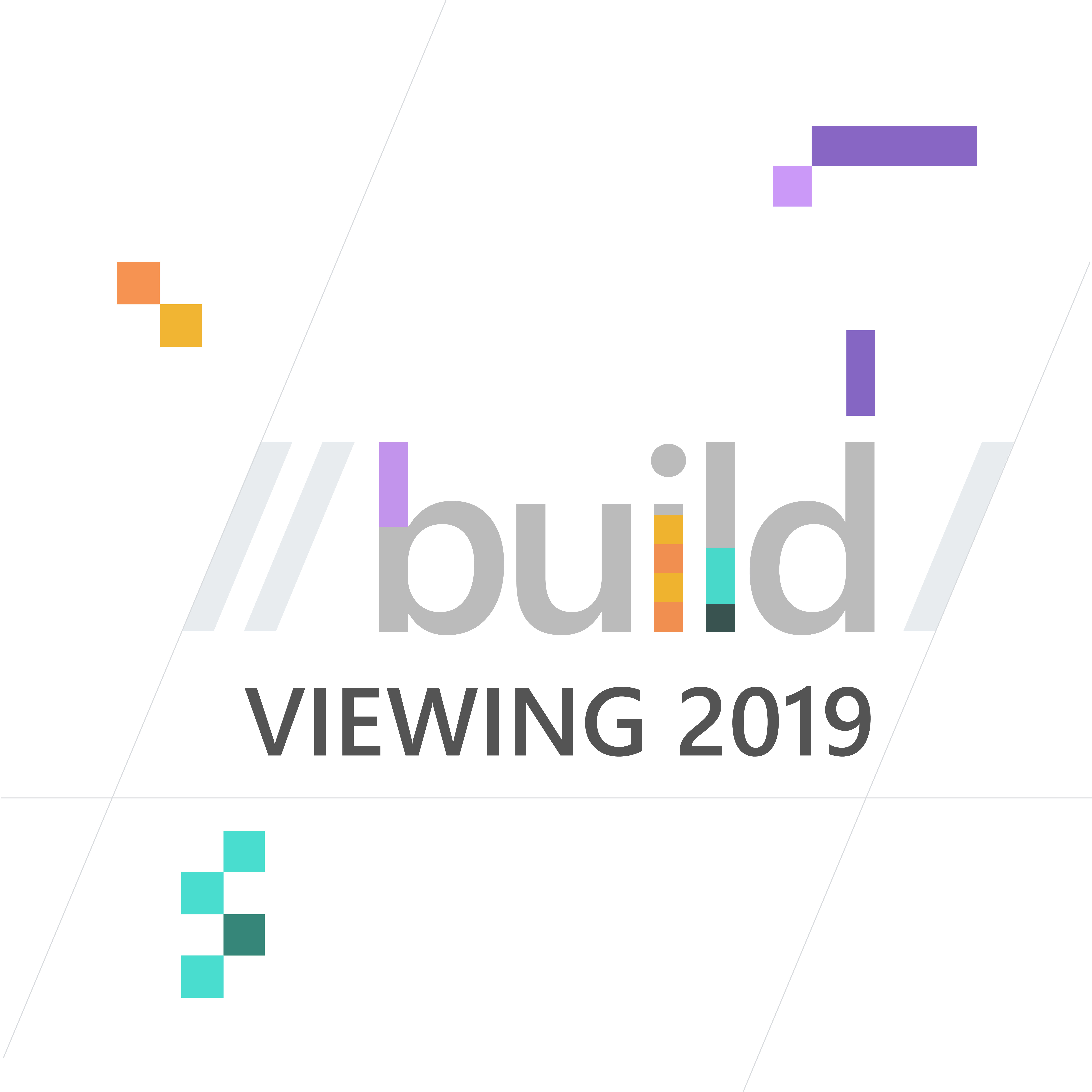 Build Viewing 2019