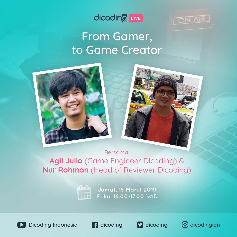 Dicoding LIVE bersama Agil Julio (Game Engineer - Dicoding)