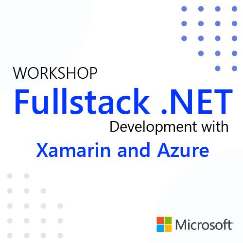 Full Stack .NET Development with Xamarin and Azure